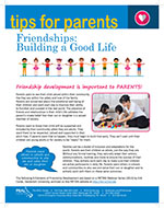 Cover Image of Tips for Parents Friendships Building a Good Life newsletter, click for PDF