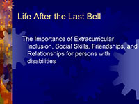 Image of Life after the last bell, the importance of extracurricular inclusion, social skills, friendships, and relationships for persons with disabilities