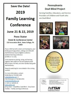 If your child has both a vision and hearing lost, your family may be eligible to attend a weekend learning conference (at little or no cost).